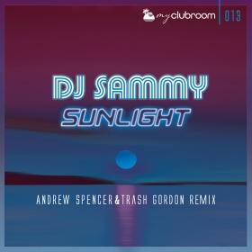 DJ SAMMY - SUNLIGHT (2020) (ANDREW SPENCER & TRASH GORDON REMIX)